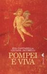 Cantarella Pompei è viva