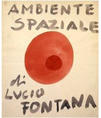 Lucio Fontana. ambiente spaziele 2